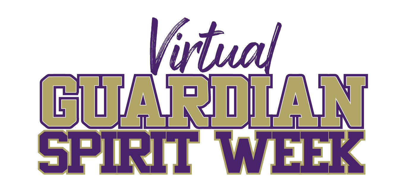 Guardian Virtual Spirit Week May 11-15, 2020